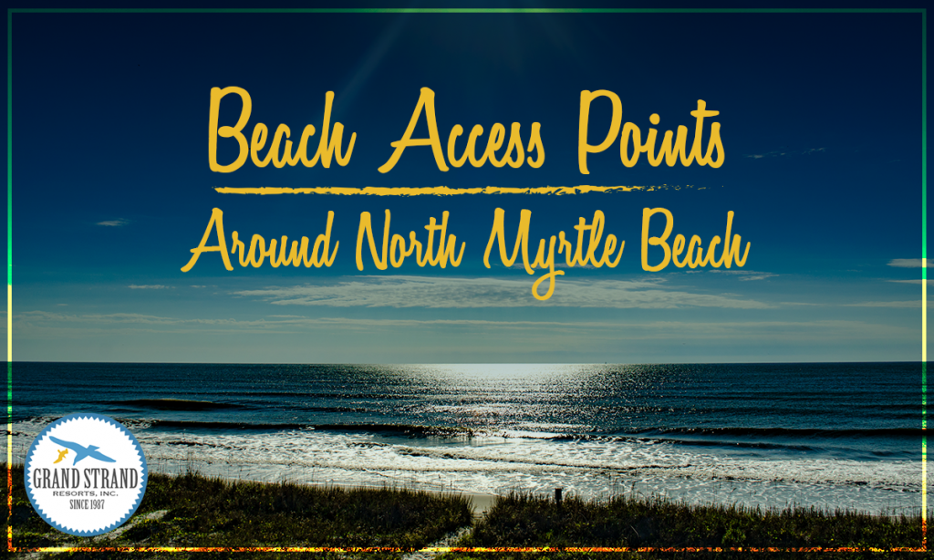 The 6 Best Beach Access Points In North Myrtle Beach
